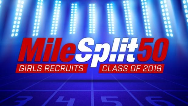 Milesplit S Class Of 2019 Top 50 Girls Recruits